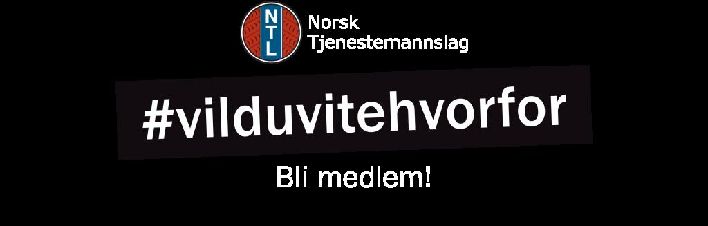 Vil du vite hvorfor? Bli medlem i Norsk Tjenestemannslag.
